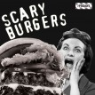 Scarry_Burgers